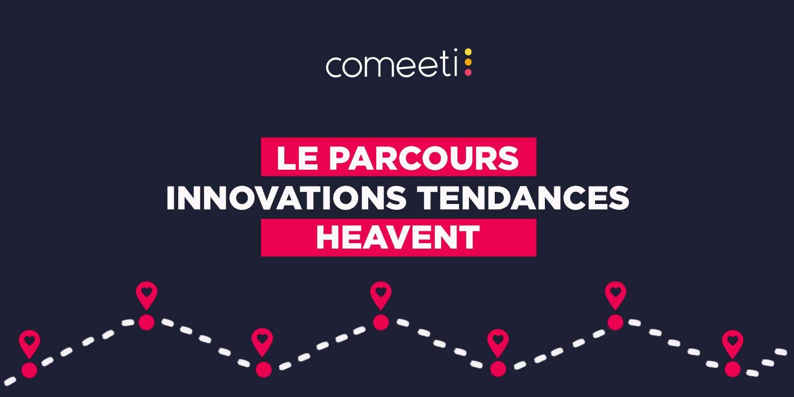 parcours innovation et tendances sur Heavent
