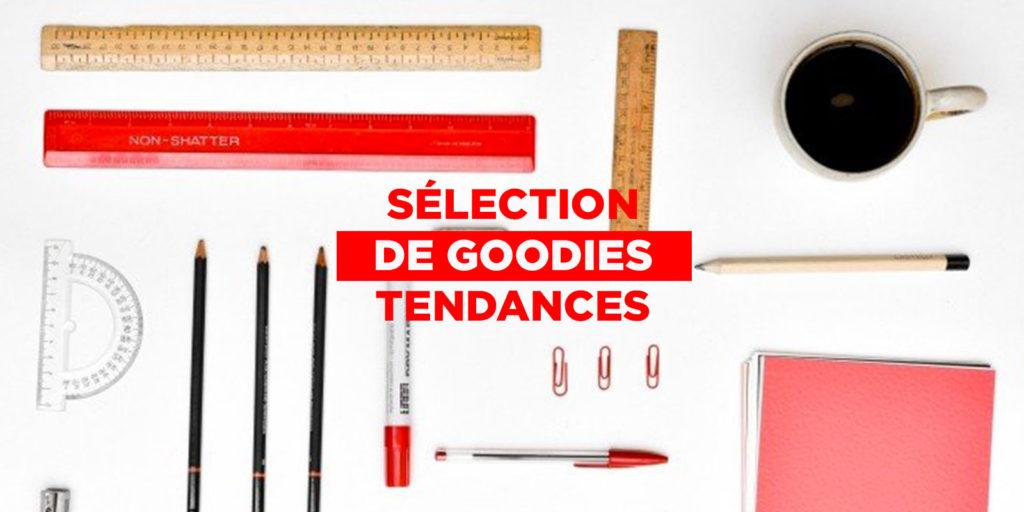 Selection-Goodies-Entreprise-Tendances